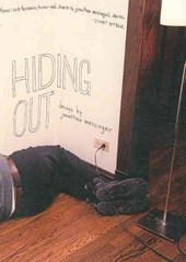 Hiding Out | Jonathan Messinger |
