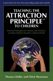 Teaching the Attraction Principle to Children | Chick Moorman |