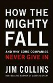 How the Mighty Fall | Jim Collins |