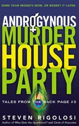 Androgynous Murder House Party | Steven Rigolosi |