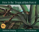Here Is the Tropical Rain Forest | Madeleine Dunphy |