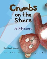 Crumbs on the Stairs | Karl Beckstrand |