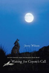 Waiting for Coyote's Call | Jerry Wilson |