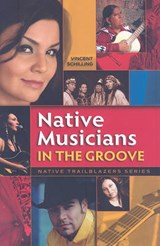 Native Musicians in the Groove | Vincent Shilling |