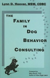 The Family in Dog Behavior Consulting | Lynn D. Hoover |