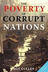 The Poverty of Corrupt Nations | Roy Cullen |