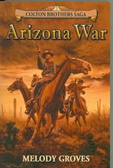 Arizona War | Melody Groves |