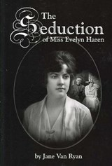 The Seduction of Miss Evelyn Hazen | Jane Van Ryan |