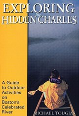 Exploring the Hidden Charles | Michael Tougias |