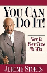 You Can Do It! | Jerome Stokes |