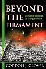 Beyond the Firmament | Gordon J. Glover |