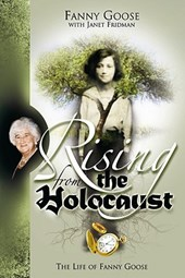 Rising from the Holocaust | Fanny Goose |