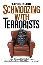 Schmoozing with Terrorists | Aaron Klein |