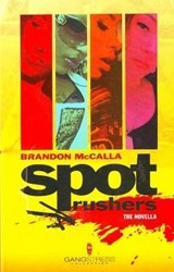 Spot Rushers | Brandon McCalla |