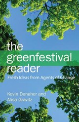 The Green Festival Reader | Kevin Danaher |
