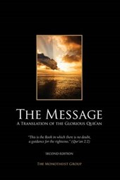The Message - A Translation of the Glorious Qur'an | The Monotheist Group |