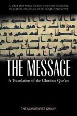 The Message | Monotheist Group |