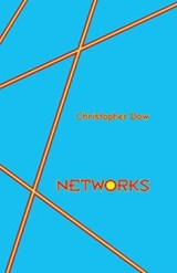 Networks | Christopher Dow |