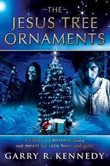 The Jesus Tree Ornaments | Garry R. Kennedy |