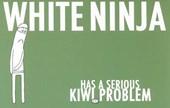 White Ninja Has a Serious Kiwi Problem