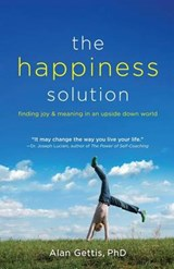 The Happiness Solution | Alan Gettis |