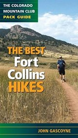 The Best Fort Collins Hikes | John Gascoyne |