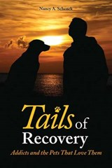Tails of Recovery | Nancy A. Schenck |