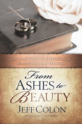 From Ashes to Beauty | Jeff Colon |