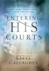 Entering His Courts | Steve Gallagher |