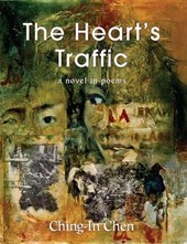 The Heart's Traffic | Ching-In Chen |