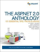 The ASP.NET 2.0 Anthology - 101 Essential Tips, Tricks & Hacks