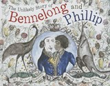 The Unlikely Story of Bennelong and Phillip | Michael Sedunary; Bern Emmerichs |