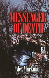 Messenger of Death | Alex Markman |