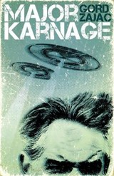 Major Karnage | Gord Zajac |