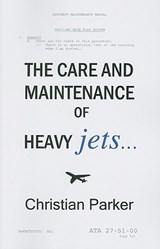 The Care and Maintenance of Heavy Jets | Christian Parker |