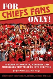 For Chiefs Fans Only