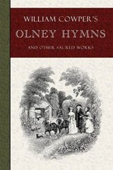 William Cowper's Olney Hymns | William Cowper |