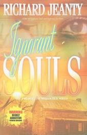 Ignorant Souls