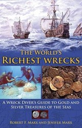 The World's Richest Wrecks | Robert F. Marx |
