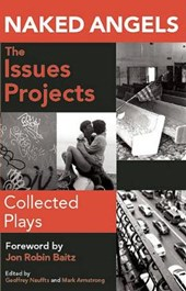 Naked Angels, the Issues Projects