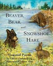 Beaver, Bear, Snowshoe Hare