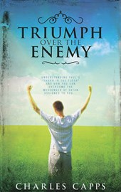 Triumph over the Enemy | Charles Capps |