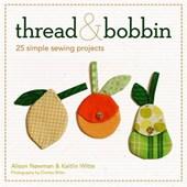 Thread & Bobbin [With Pattern(s)]
