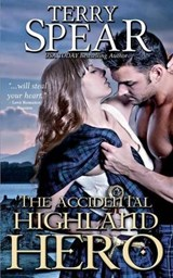 The Accidental Highland Hero | Terry Spear |