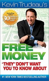 "Free Money """"They"""" Don't Want You to Know about 