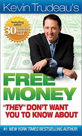 "Free Money """"They"""" Don't Want You to Know about"
