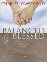 Balanced & Blessed | Charles Lowery |