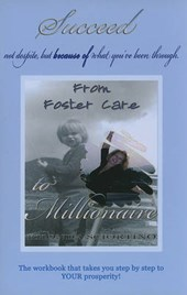 From Foster Care to Millionaire