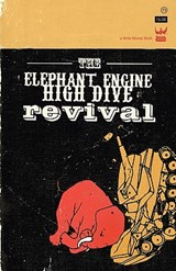 The Elephant Engine High Dive Revival | Anis Mojgani |