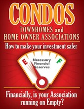 Condos Townhomes and Home Owner Associations